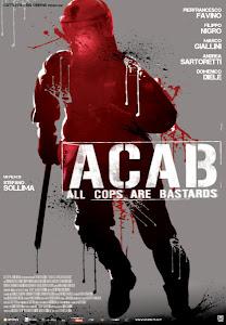 Đội Chống Bạo Động - A C A B All Cops Are Bastards poster