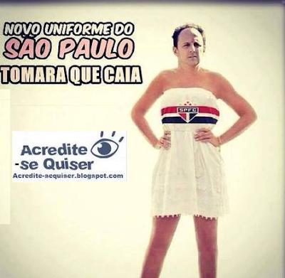 Novo uniforme do São Paulo - Tomara que caiz