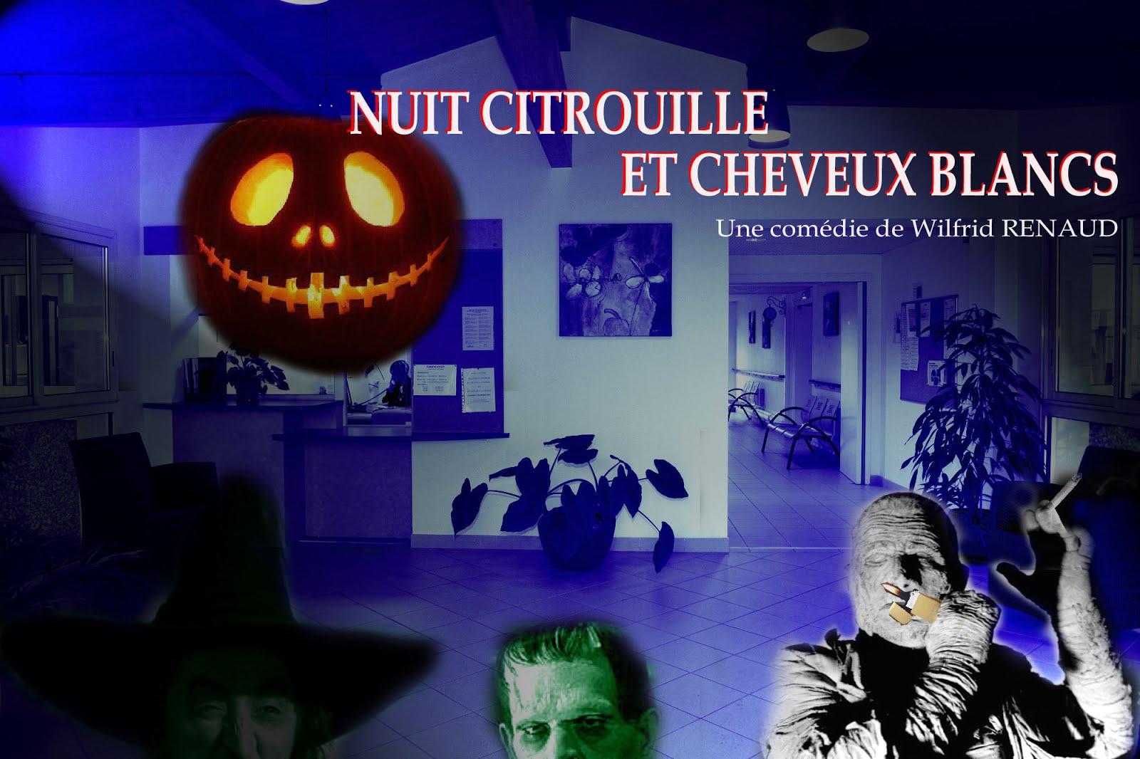 NUIT CITROUILLE & CHEVEUX BLANCS
