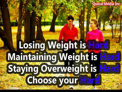 Losing weight is hard. Maintaining weight is hard. Staying overweight is hard. Choose your hard