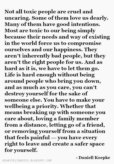 Charmant Not All Toxic People Are Cruel And Uncaring. Some Of Them Love Us Dearly.  Many Of Them Have Good Intentions. Most Are Toxic To Our Being Simply  Because ...