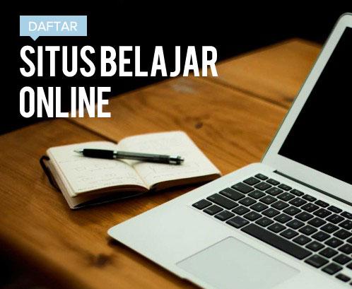 Situs Belajar Online Gratis Terbaik di Indonesia