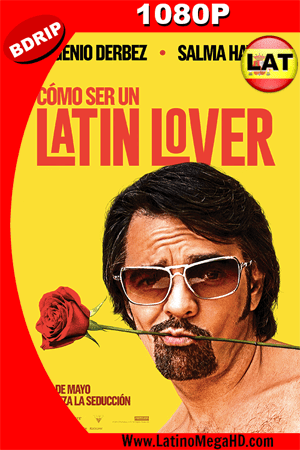 Como Ser Un Latin Lover (2017) Latino HD BDRIP 1080P ()