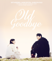 Old Goodbye (MBC Special 2014)