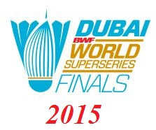 Dubai World Superseries Finals 2015 live streaming and videos