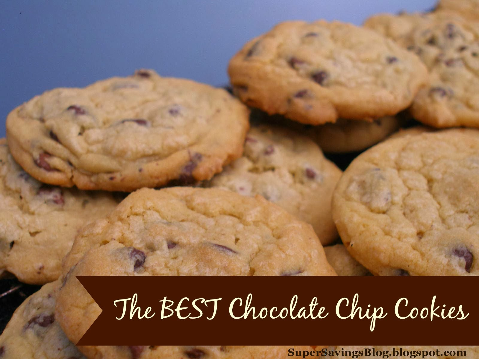 Super Savings: The Best Chocolate Chip Cookie Recipe Ever ...