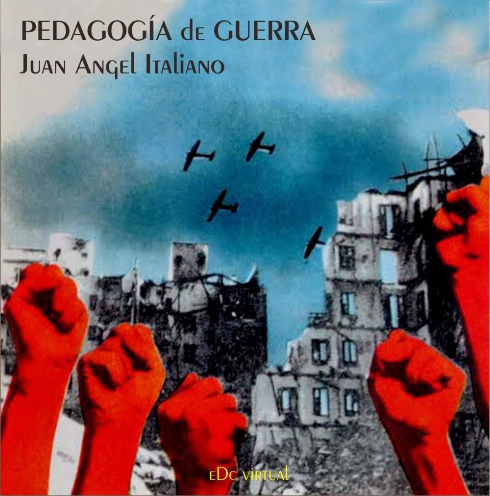 2012 - Pedagogía de guerra