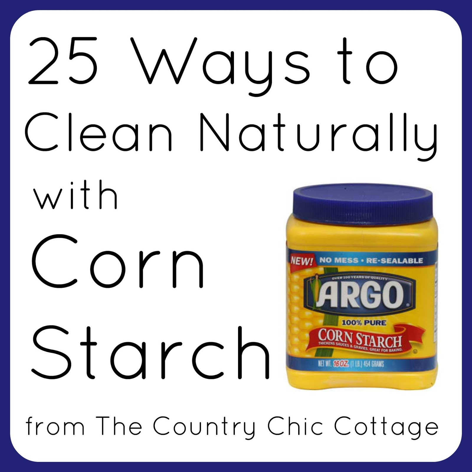 25 Ways To Clean Naturally With Corn Starch The Country