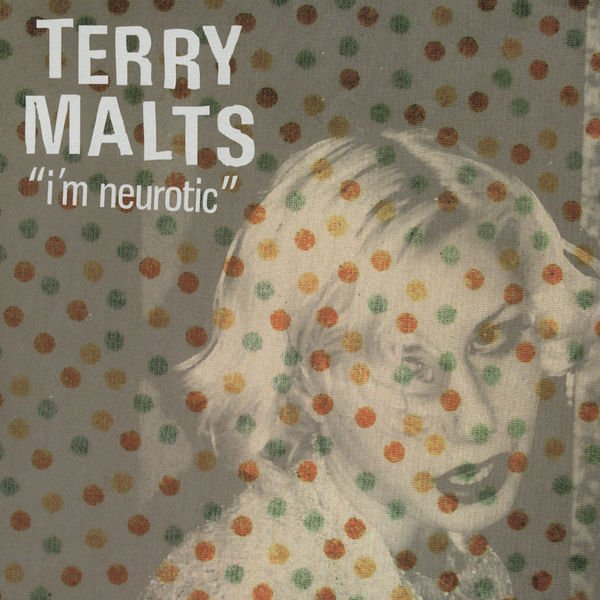 Terry Malts I'm Neurotic