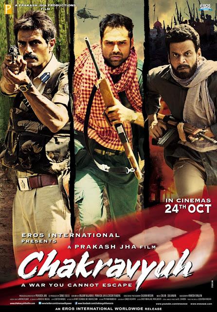 Chakravyuh (2012), starring Arjun Rampal, Manoj Bajpai, Abhay Deol, Directed by Prakash Jha, starring