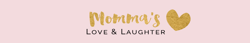 Momma's Love & Laughter