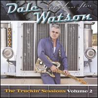 Dale Watson: The Truckin\' Sessions, Vol.2 (2009)