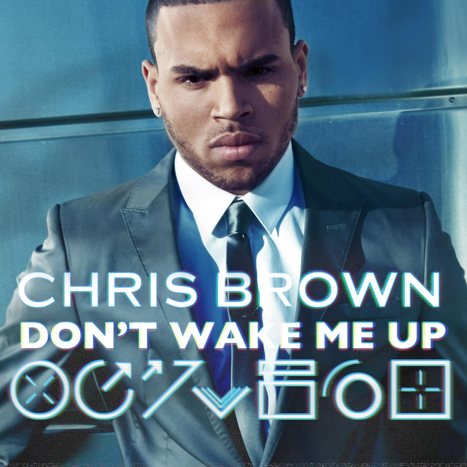 Chris Brown Album Cover Dont Wake Me Up | www.imgkid.com ...