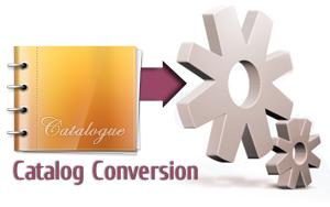 Catalog conversion and digitization
