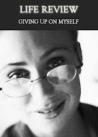 giving up on myself