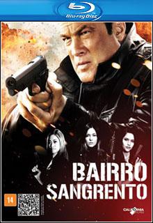 Bairro Sangrento BluRay 1080p Dual Áudio