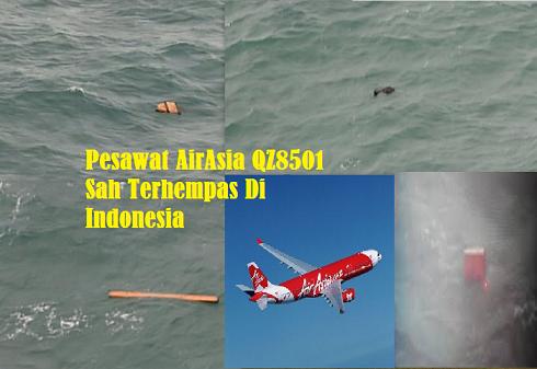 Pesawat AirAsia QZ8501 Sah Terhempas Di Indonesia