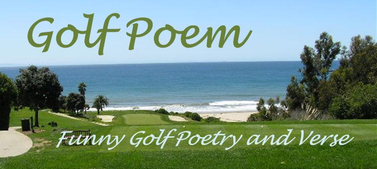 Golf Poem | Funny Golf Poetry and Verse