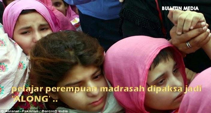 Pelajar Perempuan Madrasah Dipaksa Jadi 'ALONG'...