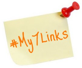 #My7Links and Advice to the Past Me