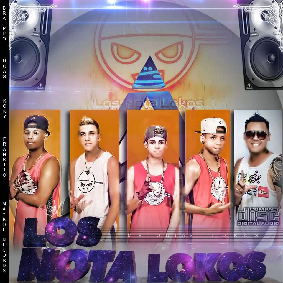 Los Nota Lokos - Melodias Lokas (2014)
