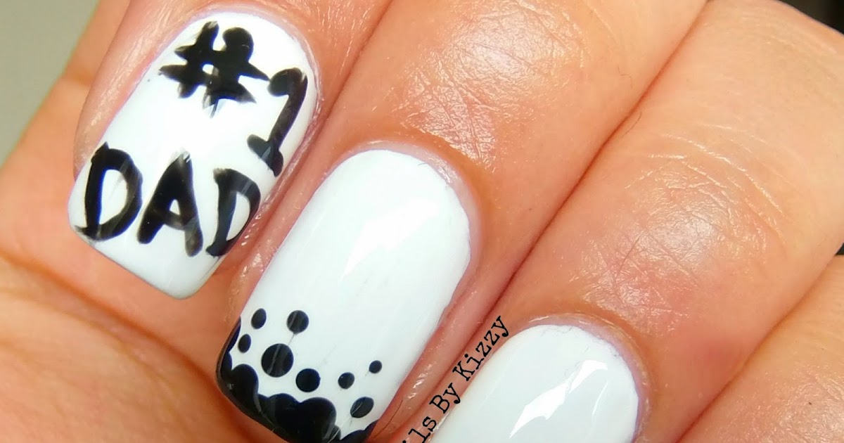 Nails By Kizzy: Father\'s Day Nails!