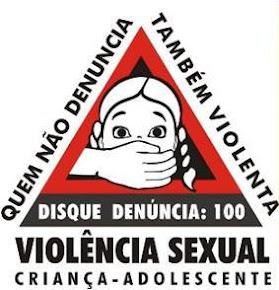 VIOLÊNCIA SEXUAL EM CRIANÇAS E ADOLESCENTES DENUNCIE