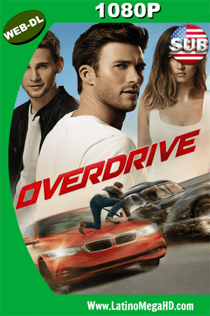 Overdrive (2017) Subtitulado HD WEB-DL 1080p ()