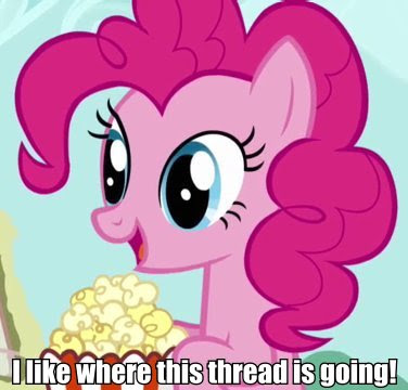 How was your Day? - Page 17 ILikeWhereThisThreadIsGoingPinkiePie