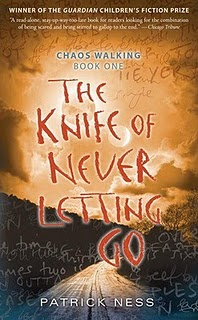The Power of a Talking Dog: The Knife of Never Letting Go by Patrick Ness