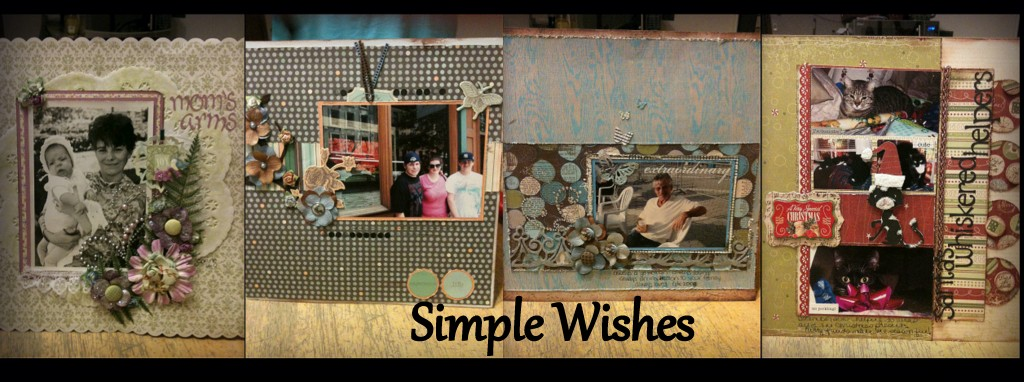 ~*~ Simple Wishes ~*~