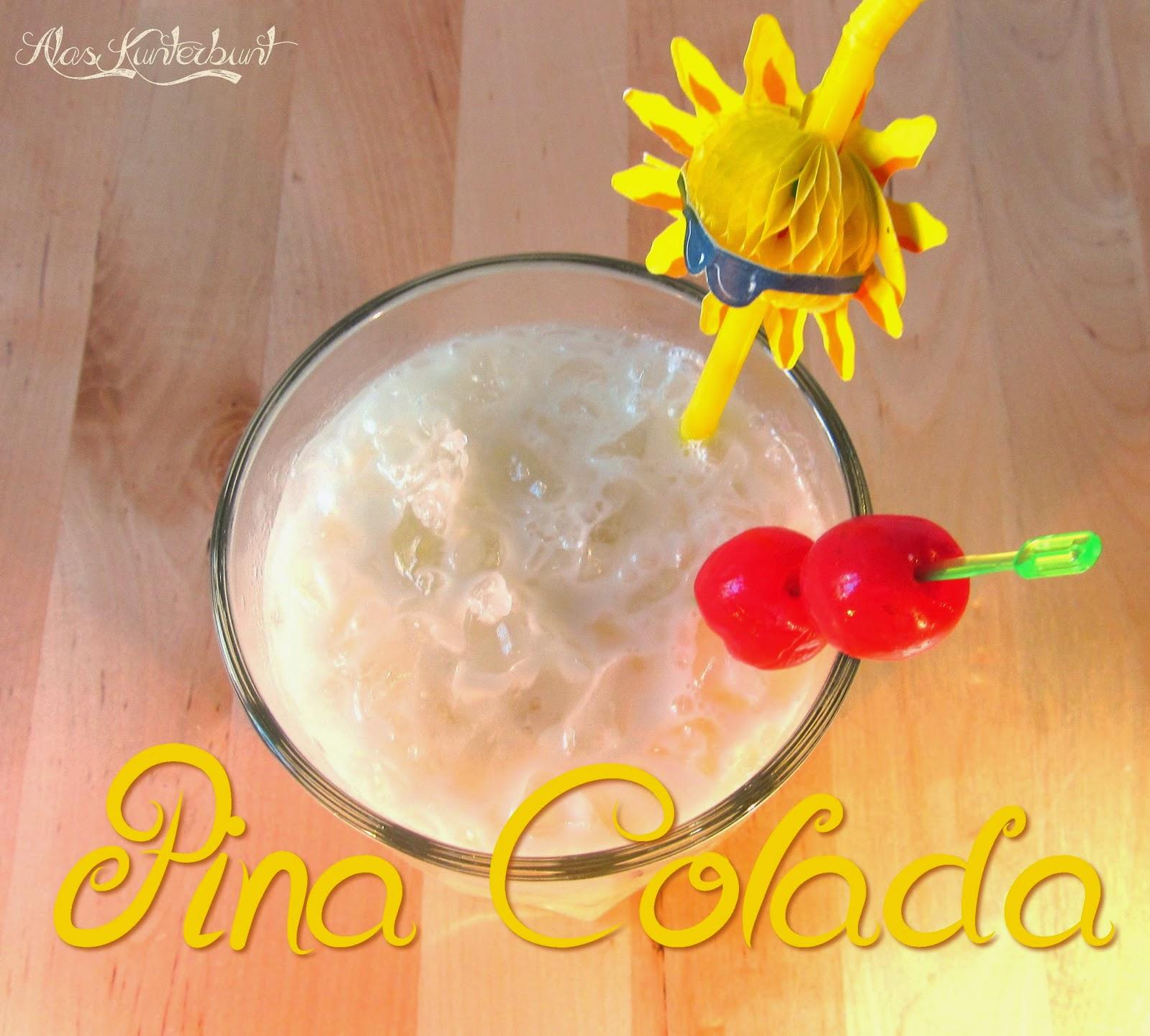 Erfrischende Pina Colada für das Urlaubsfeeling | Ala's Kunterbunt