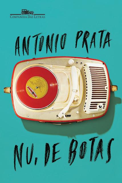 """capa do livro """"Nu, de Botas"""" de Antonio Prata"""