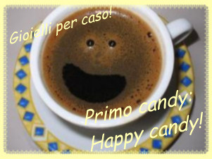 IL MIO PRIMO CANDY: HAPPY CANDY