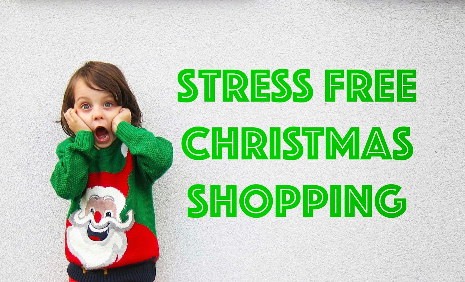 stress free christmas shopping