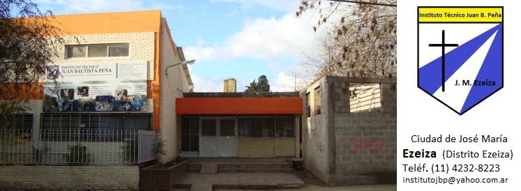 Instituto Técnico Juan Bautista Peña (DIPREGEP 4181), de J. M. Ezeiza