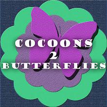 Cocoons 2 Butterflies