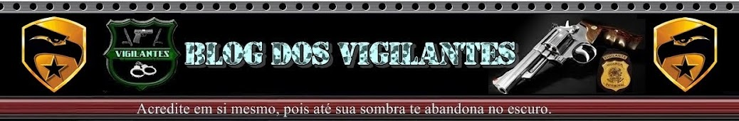 Blog dos Vigilantes