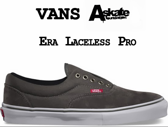 A.Skate and Vans Era Laceless Pro
