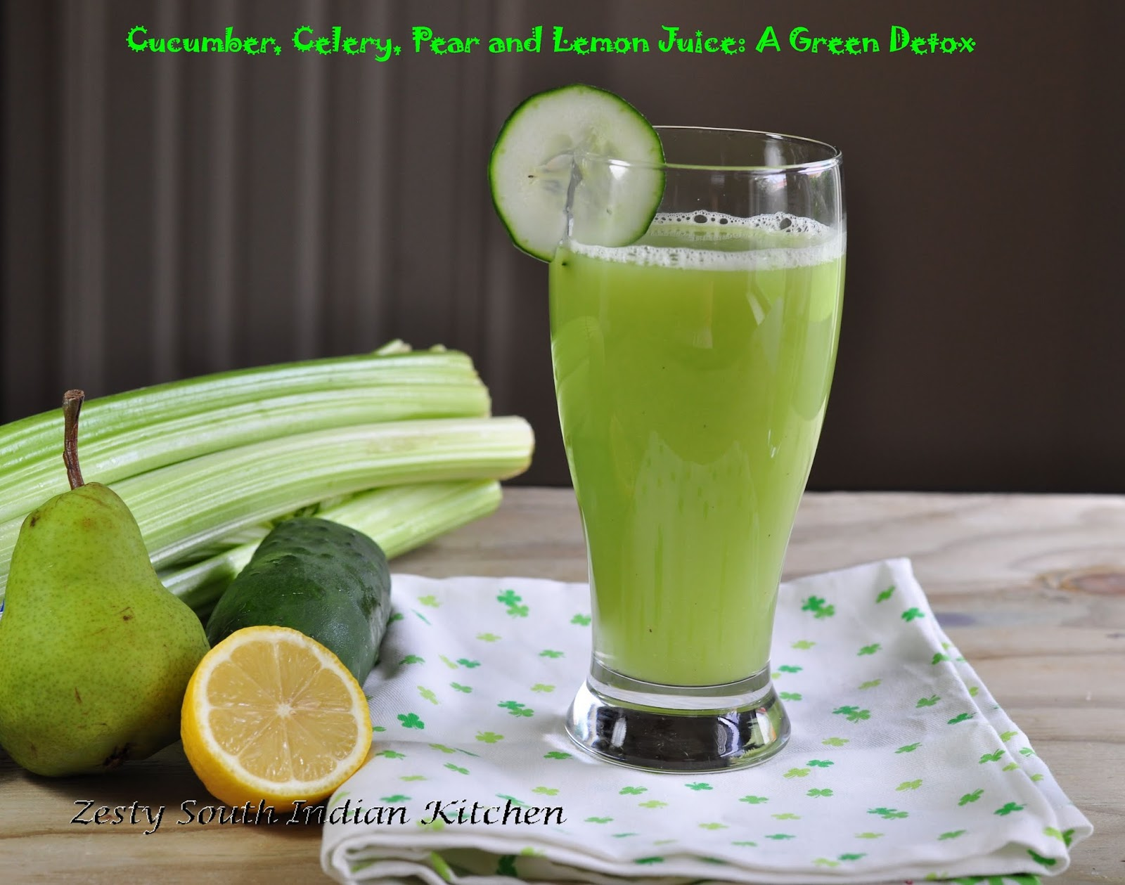 Cucumber, Celery, Pear and Lemon Juice: A Green Detox ...