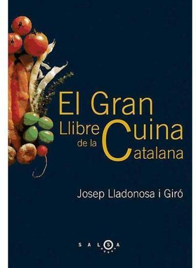 Els llibres saborosos el gran llibre de la cuina catalana for Haciendo el amor en la cocina