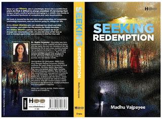 Seeking Redemption By Madhu Vajpayee