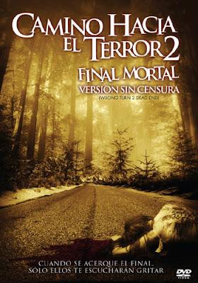 Camino Hacia El Terror 2 2007 | DVDRip Latino HD Mega