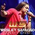 Wesley Safadão & Garota Safada - Itabaianinha - SE - 01.08.2014 - 1 Música Nova!!
