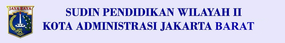 SUDIN PENDIDIKAN DIKMEN KOTA ADMINISTRASI JAKARTA BARAT