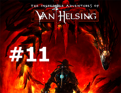 THE INCREDIBLE ADVENTURES OF VAN HELSING 3 - DETONADO, CLIQUE AQUI: