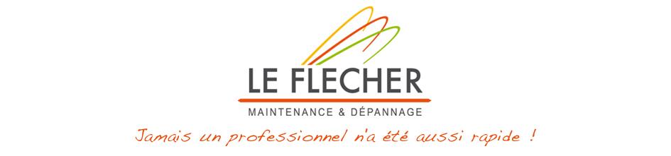 LE FLECHER Maintenance et Dépannage