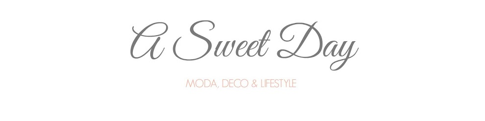 A Sweet Day - Fashion blogger - Blog de moda y lifestyle