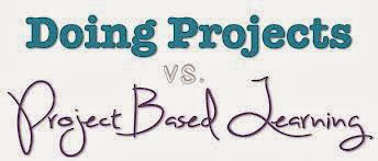 Doing Project vs. Projects Based Learning