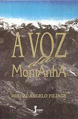 A voz da Montanha - Miguel Angelo Filiage